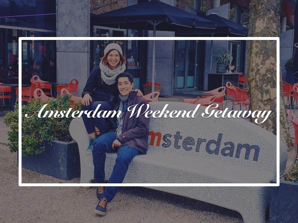 Amsterdam Weekend Getaway