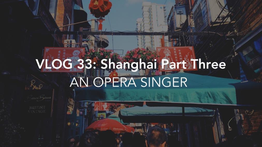 Vlog 033: An OperaSinger